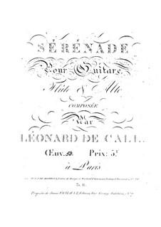 Serenade für Gitarre, Flöte und Bratsche, Op.50: Serenade für Gitarre, Flöte und Bratsche by Leonhard von Call