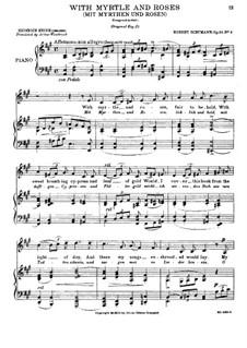 Liederkreis, Op.24: Nr.9 Mit Myrten und Rosen by Robert Schumann