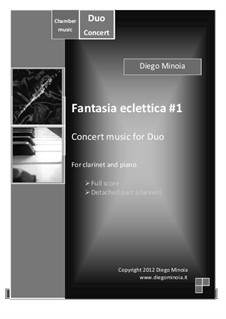 Fantasia eclettica No.1: For clarinet and piano – Full score + detached part by Diego Minoia