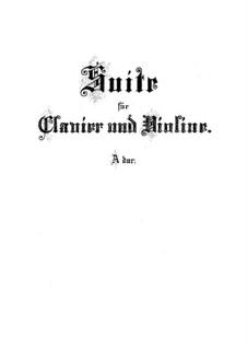 Suite für Violine und Cembalo in A-Dur, BWV 1025: Suite für Violine und Cembalo in A-Dur by Johann Sebastian Bach