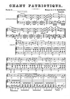Chant patriotique: Chant patriotique by J. U. Marchand
