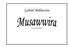 Musawwira: Musawwira by Gabriel Mãlãncioiu