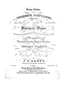 Theoretisches und praktisches Handbuch des Orgelspiels: Theoretisches und praktisches Handbuch des Orgelspiels by Friedrich Schneider