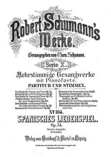 Spanisches Liederspiel, Op.74: Vollsammlung by Robert Schumann