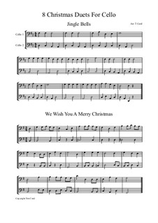Eight Chrismas Duos or Trios: Duos for two cellos by Felix Mendelssohn-Bartholdy, Franz Xaver Gruber, Lewis Henry Redner, James Lord Pierpont, Unknown (works before 1850)