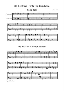 Eight Chrismas Duos or Trios: Duos for two trombones by Felix Mendelssohn-Bartholdy, Franz Xaver Gruber, Lewis Henry Redner, James Lord Pierpont, Unknown (works before 1850)