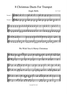 Eight Chrismas Duos or Trios: Duos for two trumpets by Felix Mendelssohn-Bartholdy, Franz Xaver Gruber, Lewis Henry Redner, James Lord Pierpont, Unknown (works before 1850)