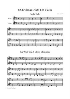 Eight Chrismas Duos or Trios: Duos for two violins by Felix Mendelssohn-Bartholdy, Franz Xaver Gruber, Lewis Henry Redner, James Lord Pierpont, Unknown (works before 1850)
