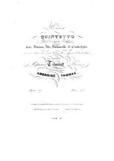 Streichquintett in F-Dur, Op.7: Streichquintett in F-Dur by Ambroise Thomas
