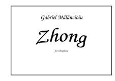 Zhong: Zhong by Gabriel Mãlãncioiu