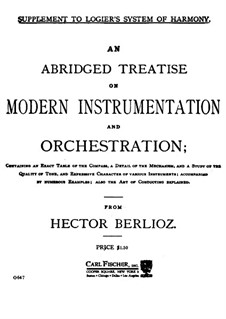 Grand Treatise on Instrumentation and Modern Orchestration, Op.10: English text by Hector Berlioz