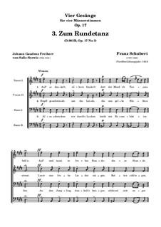 Vier Lieder für vier Männerstimmen, D.983 Op.17: Nr.3 Zum Rundetanz by Franz Schubert