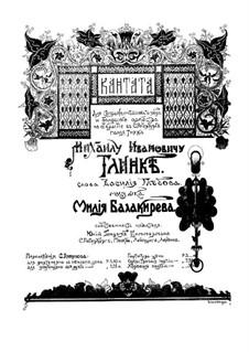 Kantate für die Eröffnung in St. Petersburg Denkmal für Michail Iwanowitsch Glinka: Kantate für die Eröffnung in St. Petersburg Denkmal für Michail Iwanowitsch Glinka by Mily Balakirev