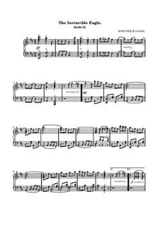 The Invincible Eagle March: Für Klavier by John Philip Sousa