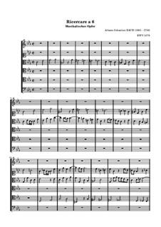 Das Musikalische Opfer, BWV 1079: Ricercar a 6 by Johann Sebastian Bach