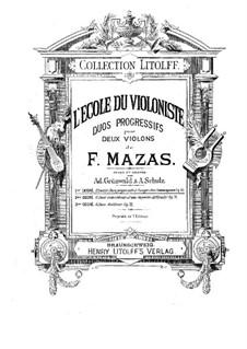 Zwölf progressive Duette für zwei Violinen, Op.70 No.1-6: Zwölf progressive Duette für zwei Violinen by Jacques Féréol Mazas
