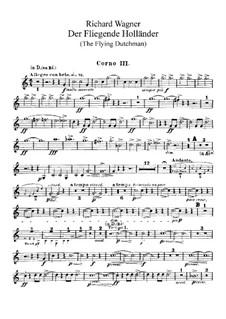Vollständiger Oper: Hörnerstimmen III, IV by Richard Wagner