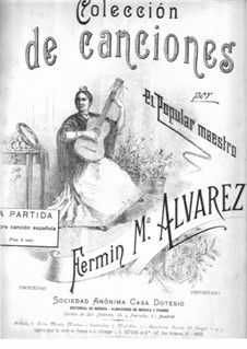 Spanisches Lied 'La Partida': Spanisches Lied 'La Partida' by Fermin María Alvarez