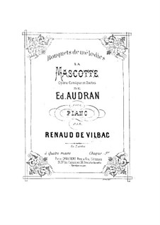 Suite Nr.1 über Themen aus 'La Mascotte' von Audran: Suite Nr.1 über Themen aus 'La Mascotte' von Audran by Renaud de Vilbac