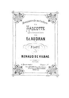 Suite Nr.2 über Themen aus 'La Mascotte' von Audran: Suite Nr.2 über Themen aus 'La Mascotte' von Audran by Renaud de Vilbac