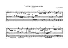 Helft mir Gottes Güte preisen, BWV 613: Helft mir Gottes Güte preisen by Johann Sebastian Bach