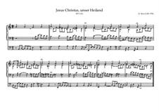Jesus Christus, unser Heiland, BWV 626: Jesus Christus, unser Heiland by Johann Sebastian Bach