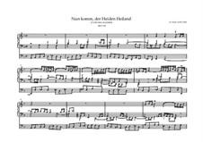 Choralvorspiele III (Leipziger Choräle): Nun komm, der Heiden Heiland, BWV 659 by Johann Sebastian Bach