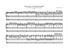 Choralvorspiele III (Leipziger Choräle): Nun komm, der Heiden Heiland, BWV 661 by Johann Sebastian Bach