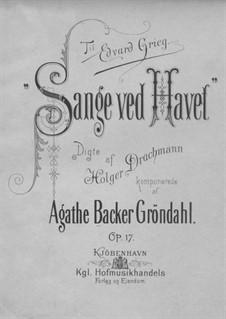 Sange ved Havet, Op.17: Sange ved Havet by Agathe Backer Grøndahl