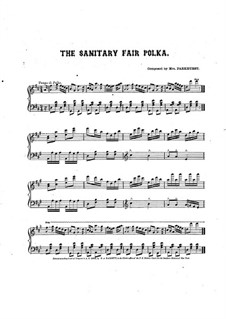 The Sanitary Fair Polka: The Sanitary Fair Polka by Mrs. Effie A. Parkhurst
