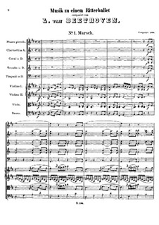 Musik zu einem Ritterballet, WoO 1: Musik zu einem Ritterballet by Ludwig van Beethoven