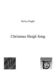 Christmas Sleigh Song: Christmas Sleigh Song by Kerry Engle