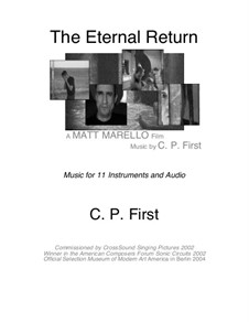 The Eternal Return: The Eternal Return by C. P. First