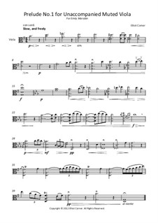Prelude No.1 for unaccompanied muted viola: Prelude No.1 for unaccompanied muted viola by Elliot Corner