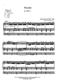 Toccata Nr.1 in d-Moll, Op.108: Für Orgel by Albert Renaud