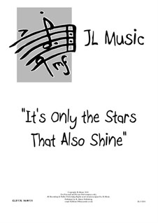 It's Only the Stars that Also Shine: It's Only the Stars that Also Shine by John Lovell