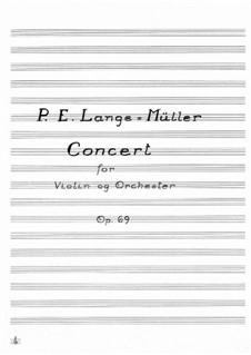 Konzert für Violine und Orchester in C-Dur, Op.69: Vollpartitur by Peter Erasmus Lange-Müller