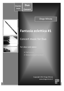 Fantasia eclettica No.1: For oboe and piano. Concert music for Duo - Full score + detached part by Diego Minoia