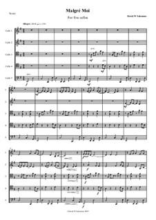Malgré Moi: For cello quintet by David W Solomons