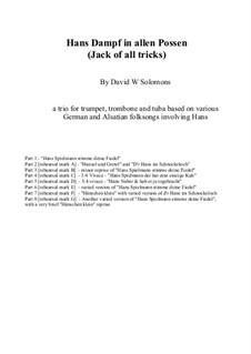 Hans Dampf in allen Possen: For trumpet, trombone and tuba by folklore, David W Solomons