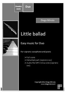 Little ballad: For soprano saxophone and piano. Easy jazz – Full score + detached part + Audio file MP3 minus one (soprano sax) by Diego Minoia
