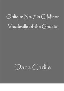Vaudeville of the Ghosts: Vaudeville of the Ghosts by Dana Carlile