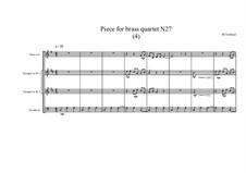Piece for brass quartet No.27 (4), MVWV 131: Piece for brass quartet No.27 (4) by Maurice Verheul