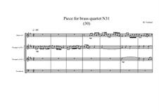 Piece for brass quartet No.31 (30), MVWV 135: Piece for brass quartet No.31 (30) by Maurice Verheul
