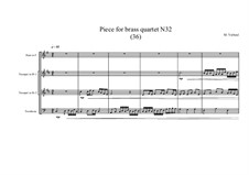 Piece for brass quartet No.32 (36), MVWV 136: Piece for brass quartet No.32 (36) by Maurice Verheul