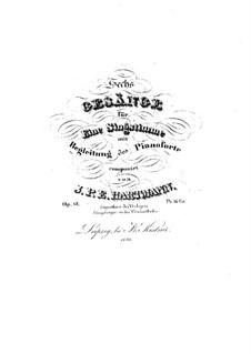 Sechs Gesänge, Op.13: Sechs Lieder by Johann Peter Emilius Hartmann