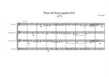 Piece for brass quartet No.41 (17), MVWV 145: Piece for brass quartet No.41 (17) by Maurice Verheul