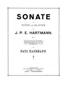Sonate für Flöte und Klavier, Op.1: Sonate für Flöte und Klavier by Johann Peter Emilius Hartmann