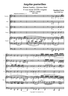 Angelus pastoribus - Christmas Motet for SATB and organ, CS118 No.4: Angelus pastoribus - Christmas Motet for SATB and organ by Santino Cara