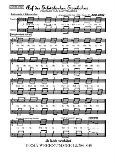 Auf der Schwäbschen Eisenbahne: Auf der Schwäbschen Eisenbahne, Op.375 by folklore